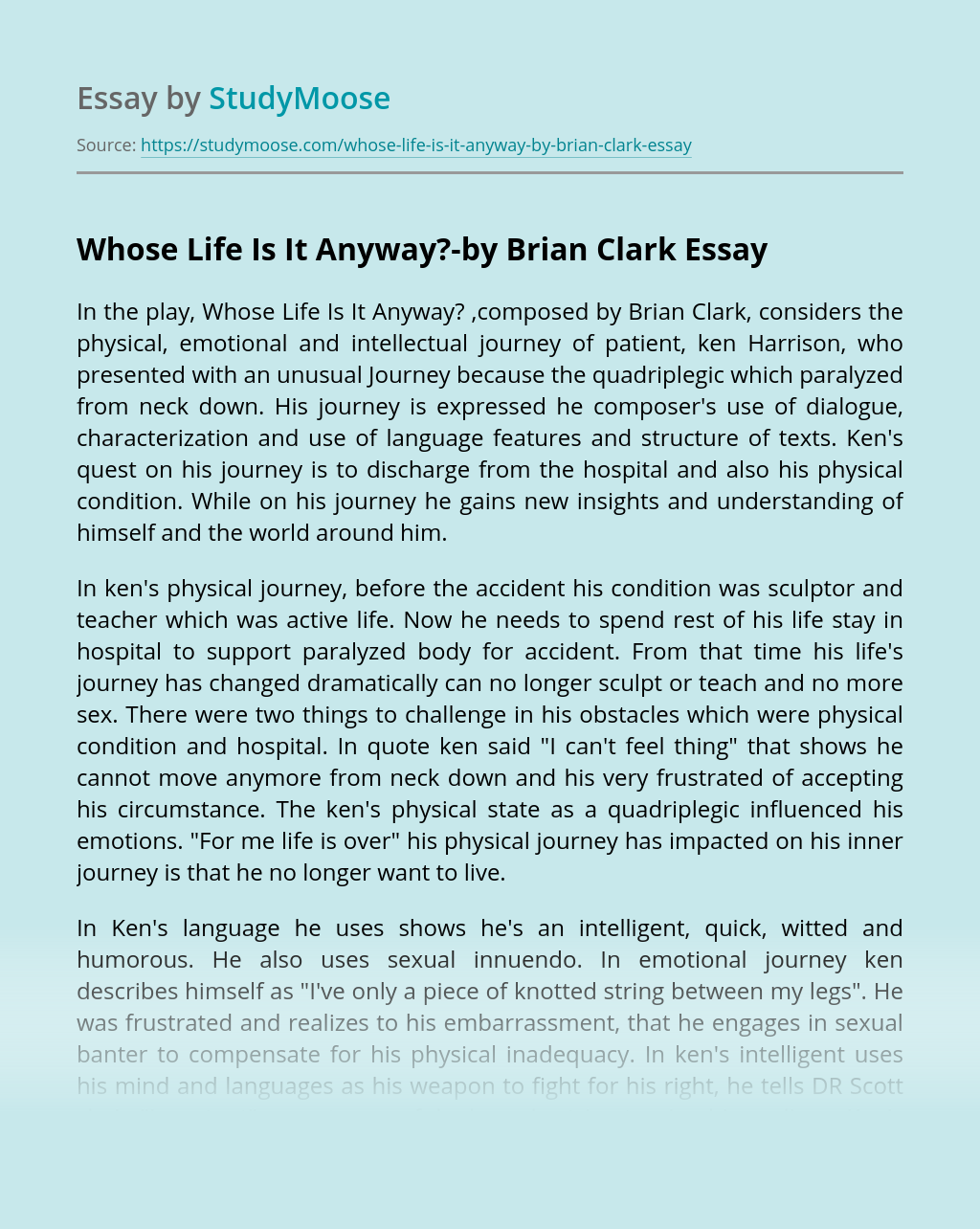Whose Life Is It Anyway?-by Brian Clark