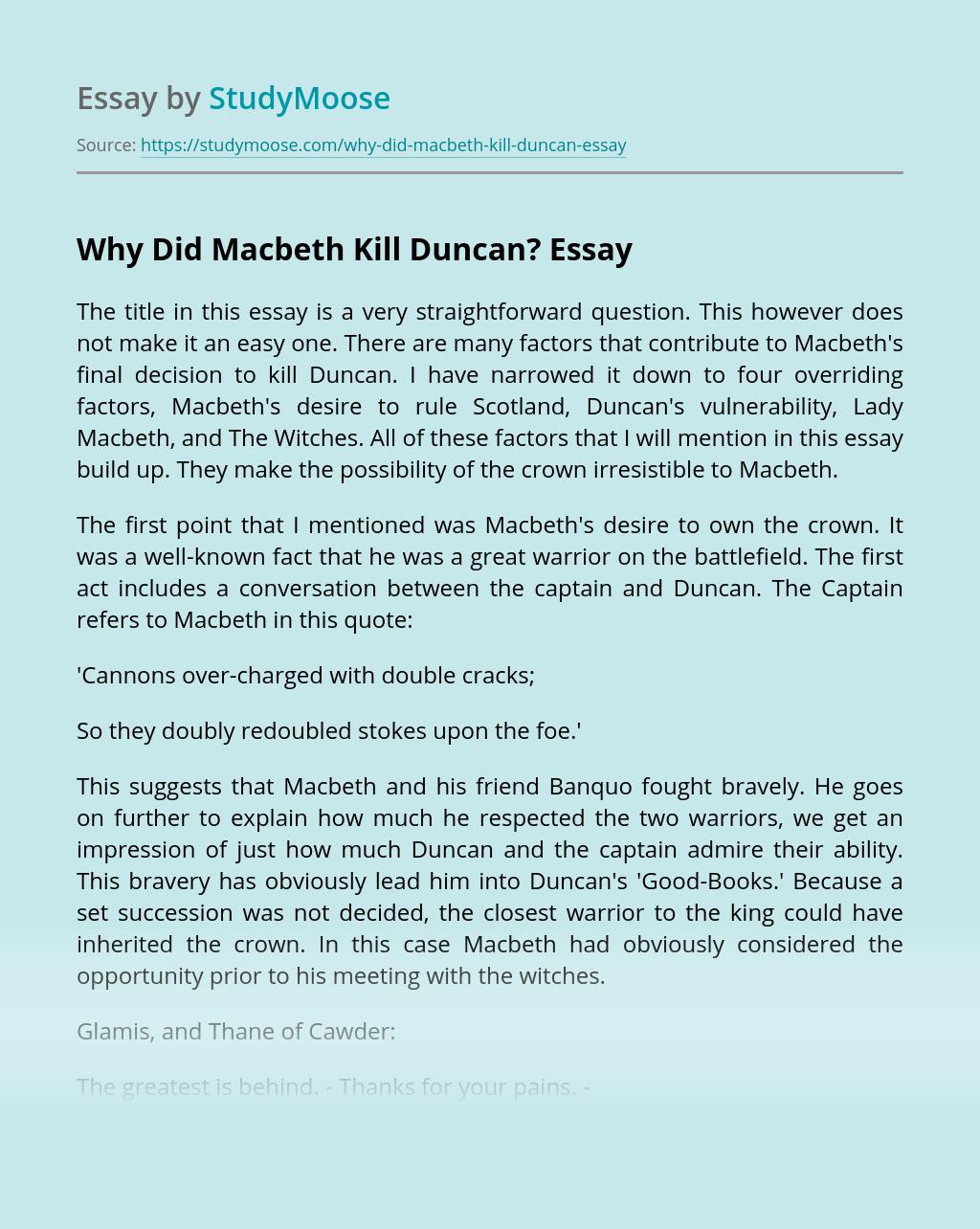 Why Did Macbeth Kill Duncan?