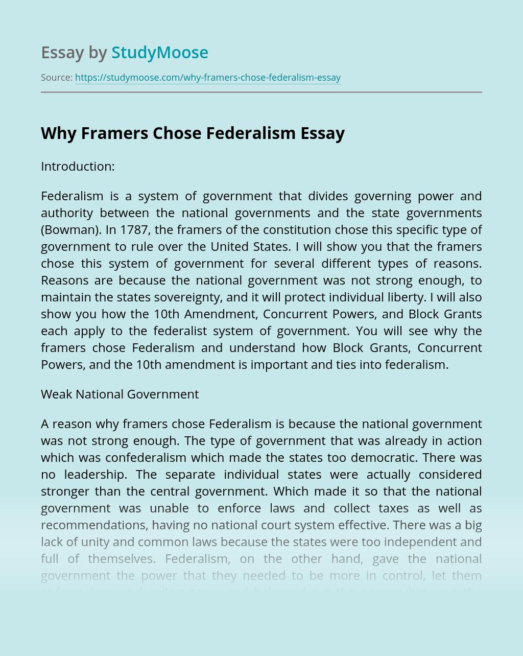 Why Framers Chose Federalism