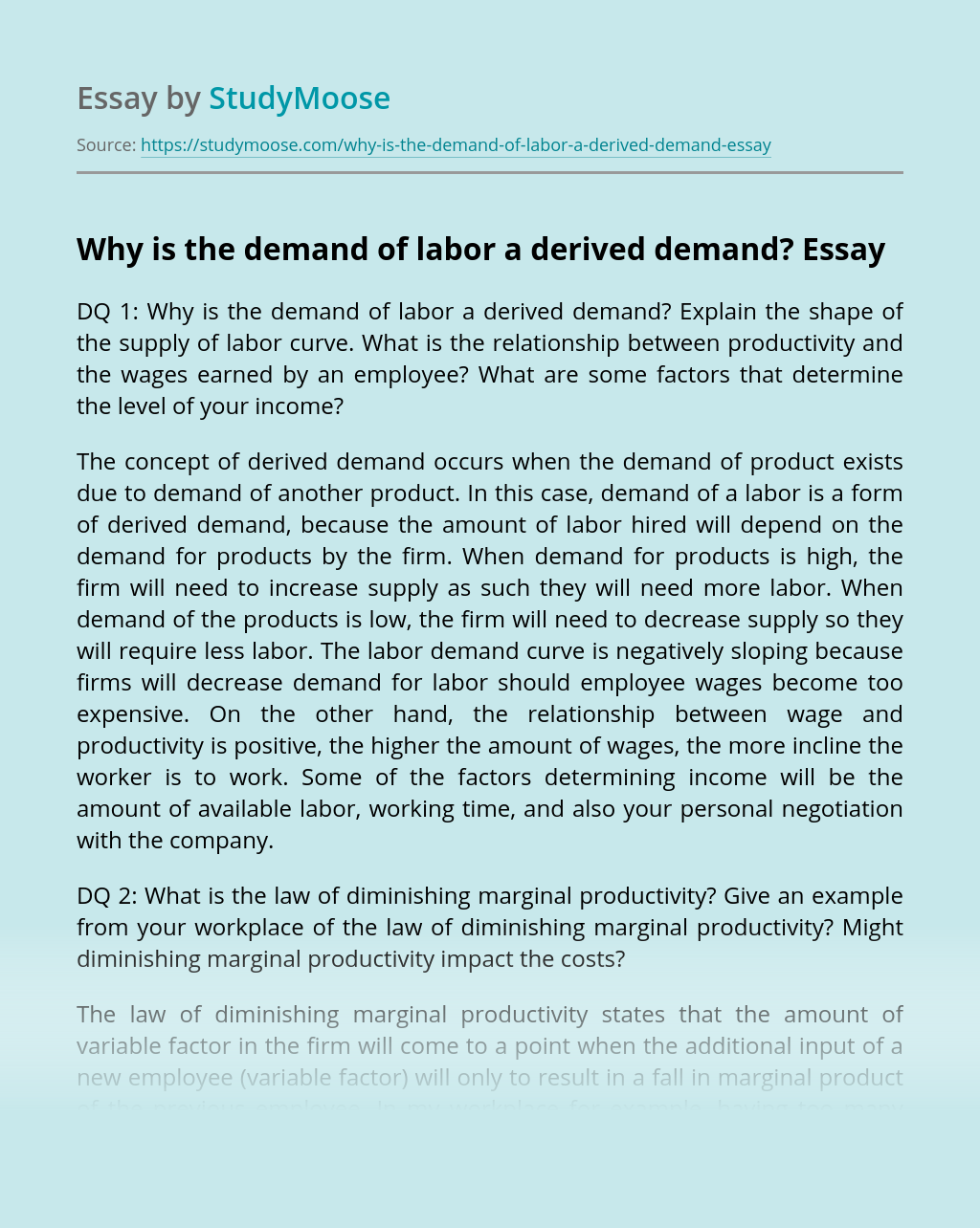 Why is the demand of labor a derived demand?