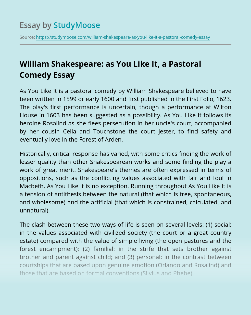 William Shakespeare: as You Like It, a Pastoral Comedy