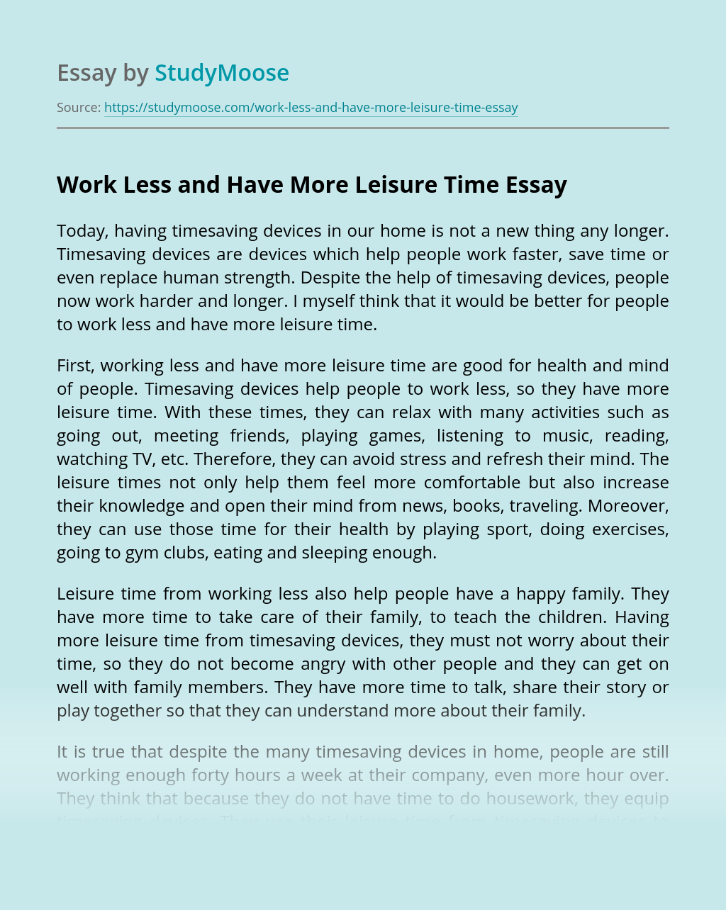 Work Less and Have More Leisure Time