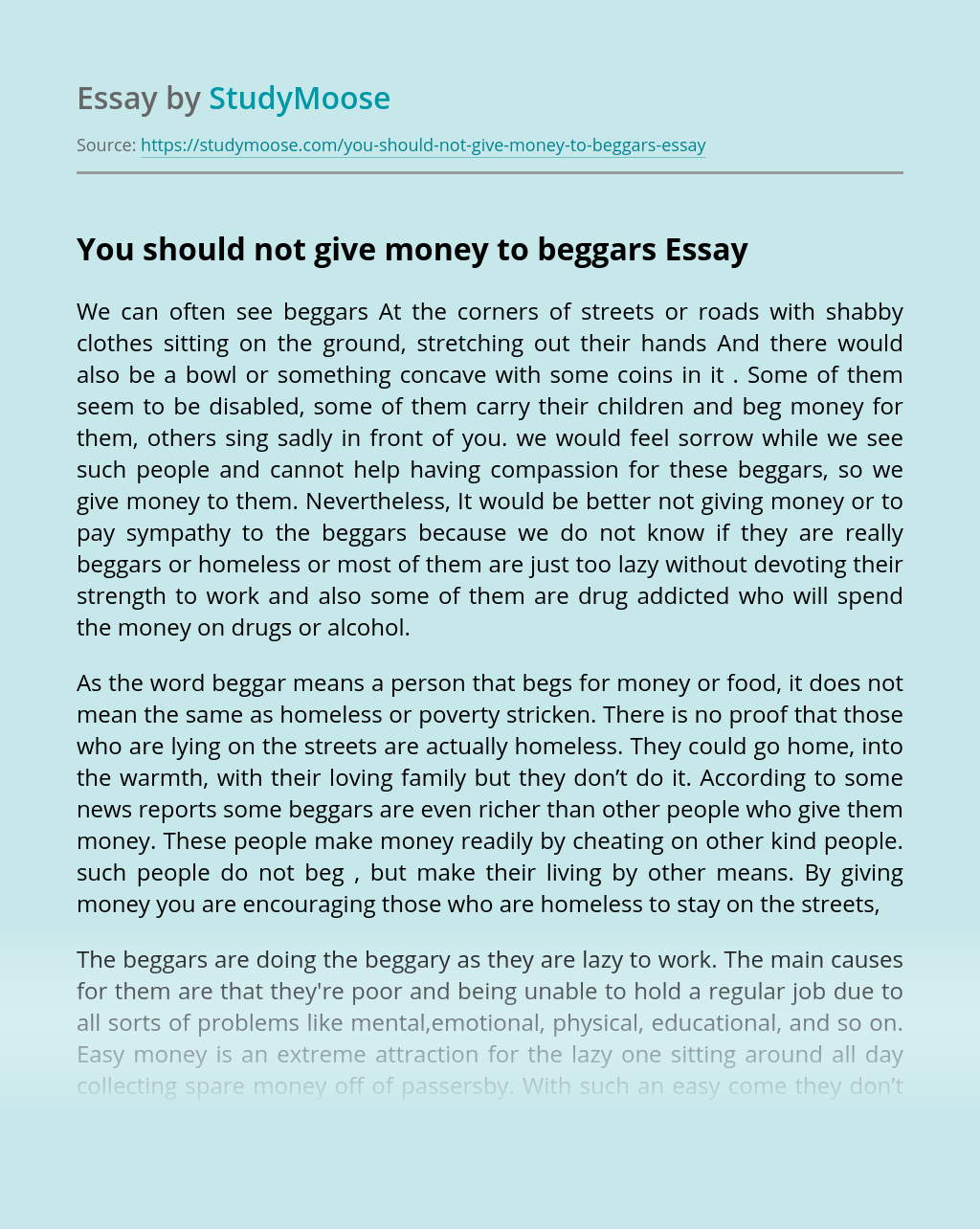 You should not give money to beggars