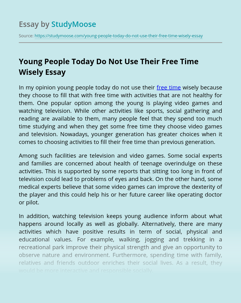 Young People Today Do Not Use Their Free Time Wisely