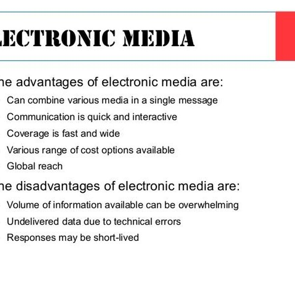 Advantages Of Electronic Media Essay Examples