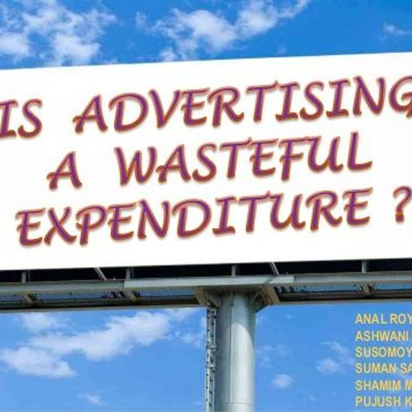 Advertisements Lead To Wasteful Expenditure Essay Examples