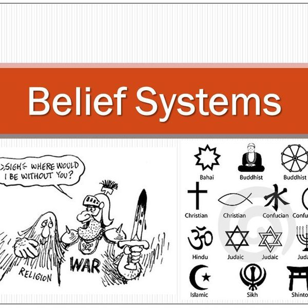 Belief Systems Essay Examples