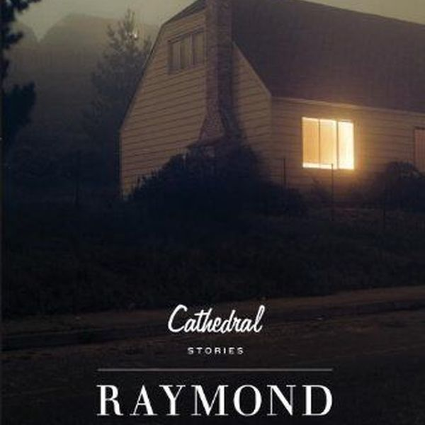 Cathedral By Raymond Carver Essay Examples