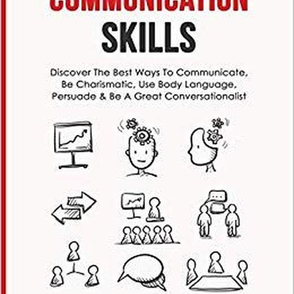 Communication Skills Essay Examples