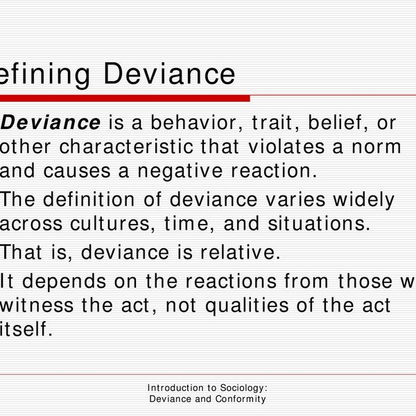 Deviance In Sociology Essay Examples
