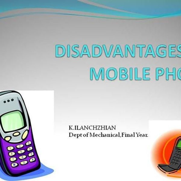 Disadvantages Of Mobile Phone Essay Examples