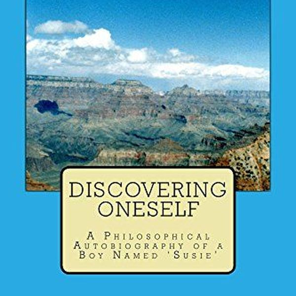 Discovering Oneself Essay Examples