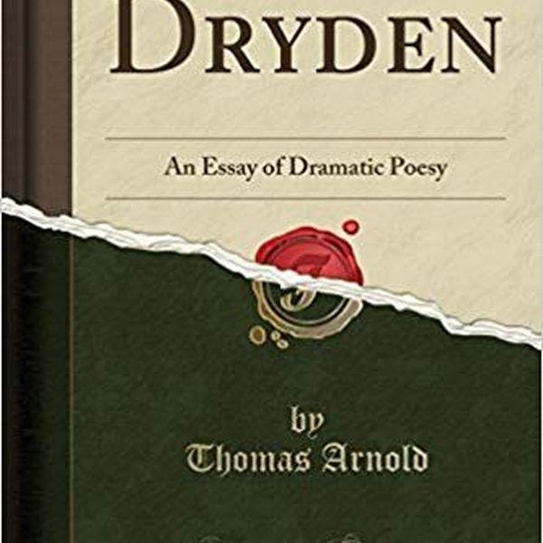 Dramatic Poesy Essay Examples