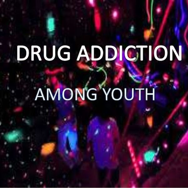 Drug Addiction Among Youth Essay Examples