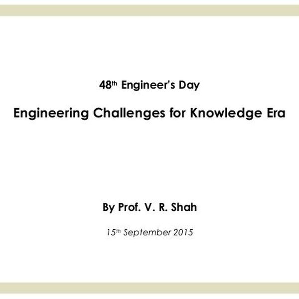 Engineering Challenges For Knowledge Era Essay Examples
