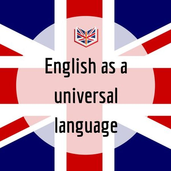 English As A Universal Language Essay Examples