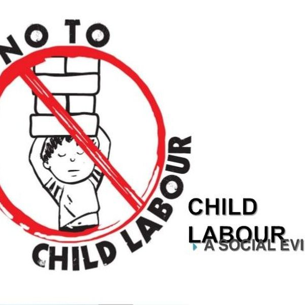 Evils Of Child Labour Essay Examples