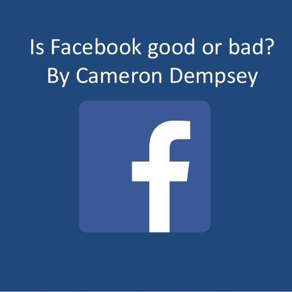 Facebook Good Or Bad Essay Examples