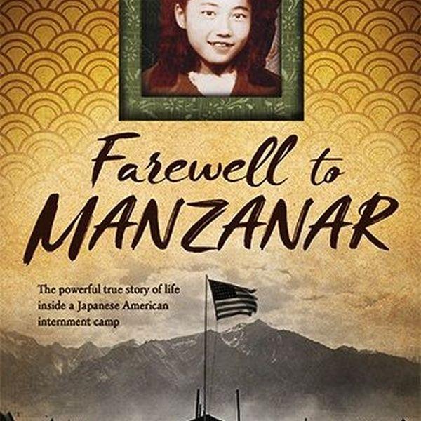 Farewell To Manzanar Essay Examples