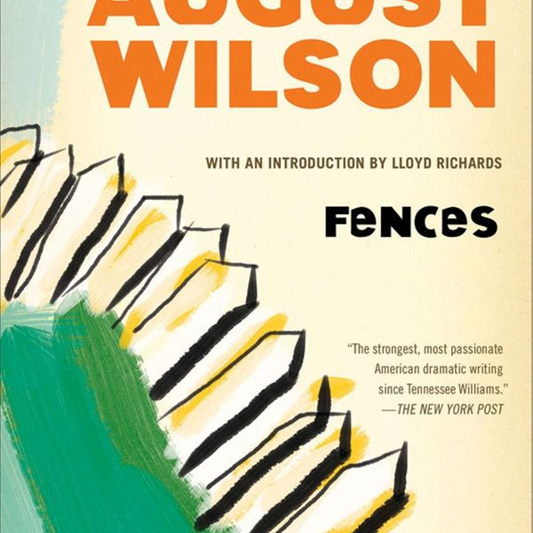 Fences By August Wilson Essay Examples