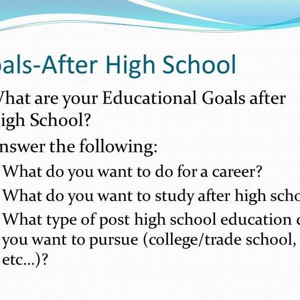 Goals After High School Essay Examples