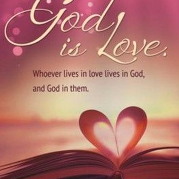 God Is Love Essay Examples