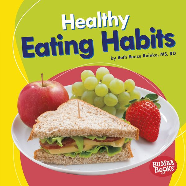 Good Eating Habits Essay Examples