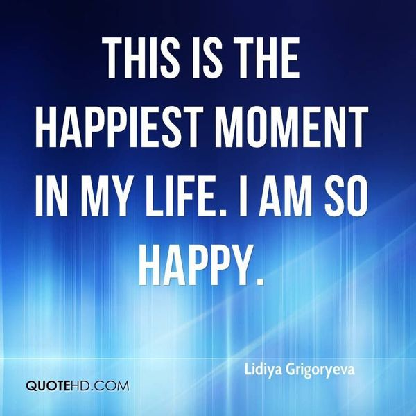 Happiest Moment In My Life Essay Examples