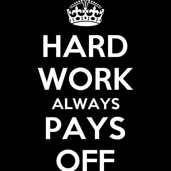 Hard Work Always Pays Essay Examples