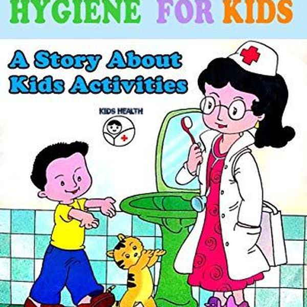 Health And Hygiene For Children Essay Examples