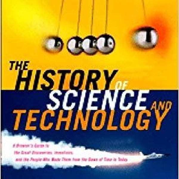 History Of Science And Technology Essay Examples