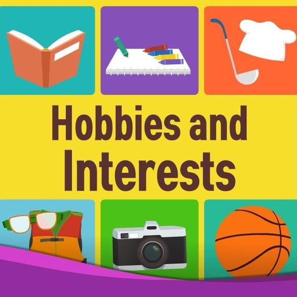 Hobbies and Interests Essay Examples