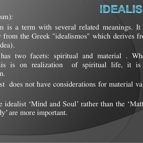 Idealism Essay Examples