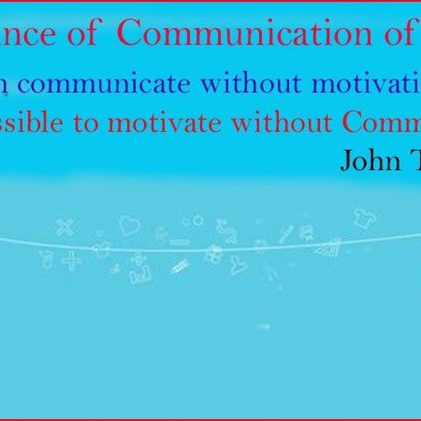 Importance Of Communication Essay Examples