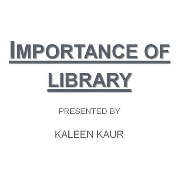 Importance Of Library Essay Examples