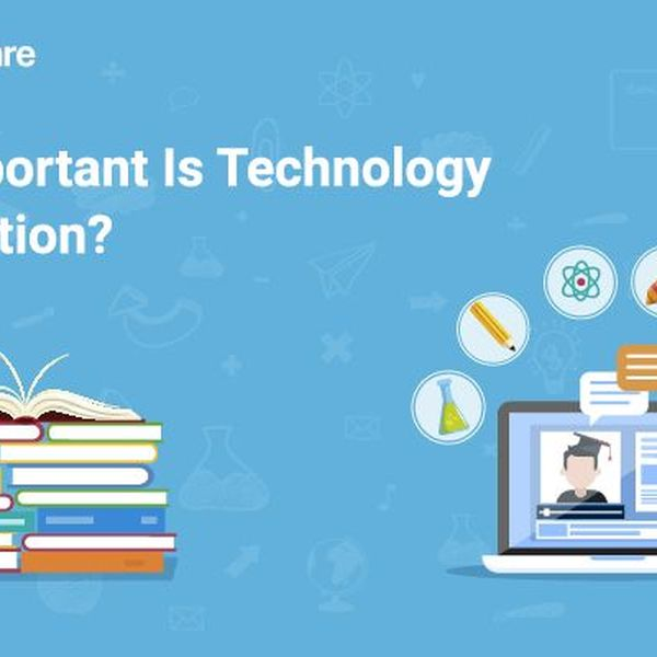 Importance Of Technology In Education Essay Examples