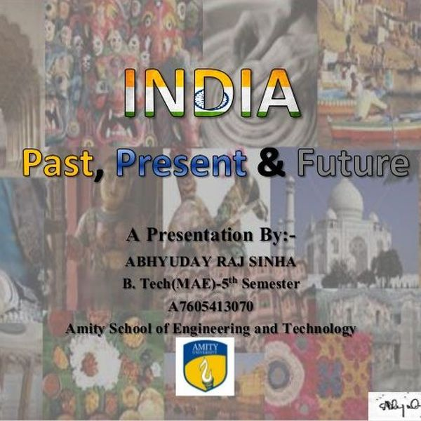 India Past Present And Future Essay Examples