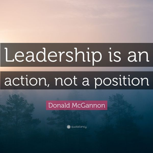 Leadership Is Action Not Position Essay Examples
