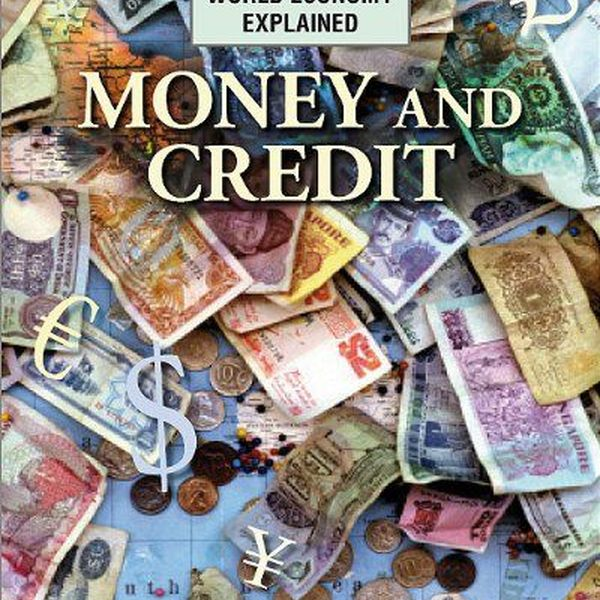 Money And Credit Essay Examples