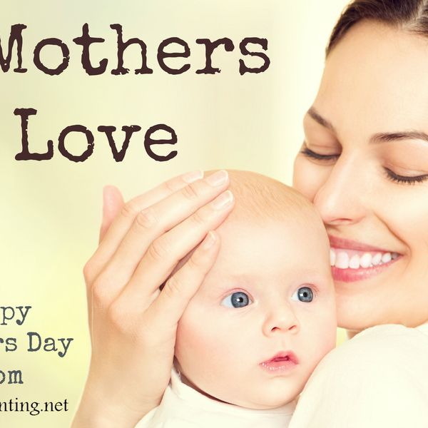 Mother Love Essay Examples