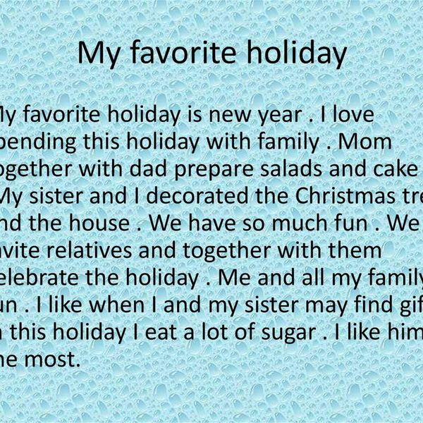 My Favourite Holiday Essay Examples
