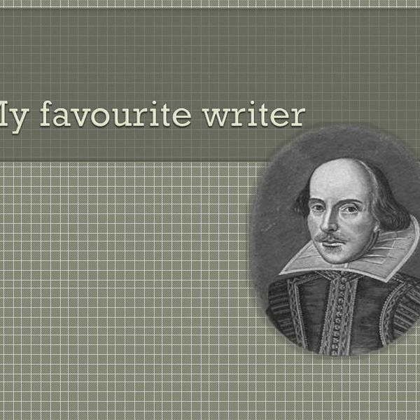 My Favourite Writer Essay Examples