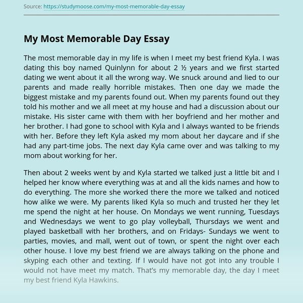 My Most Memorable Day Essay Examples