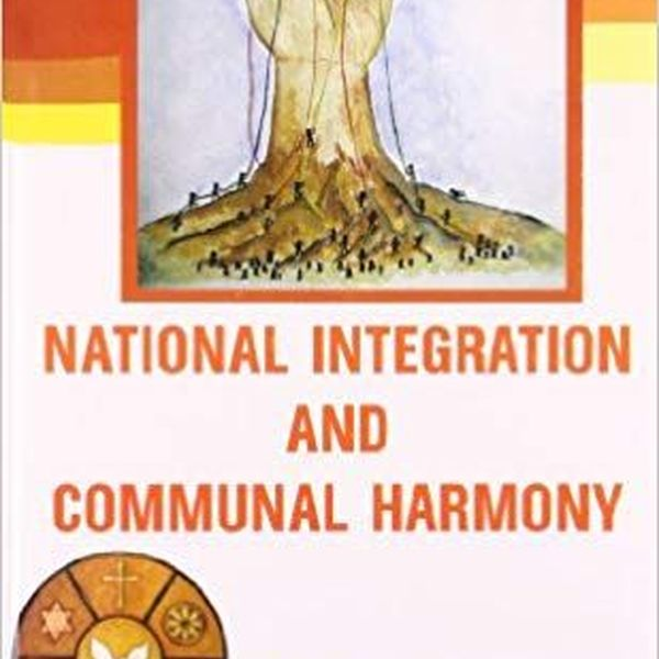 National Integration And Communal Harmony Essay Examples