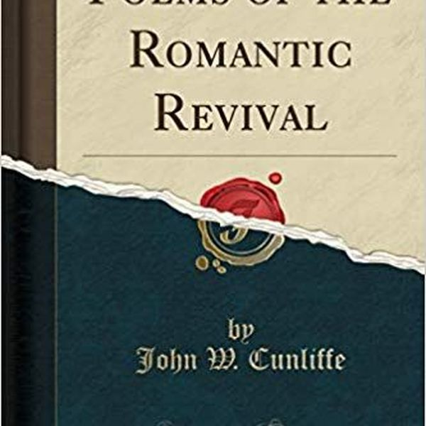 Poetry Of The Romantic Revival Essay Examples