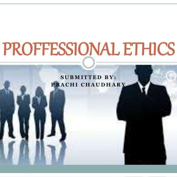 Professional Ethics Essay Examples