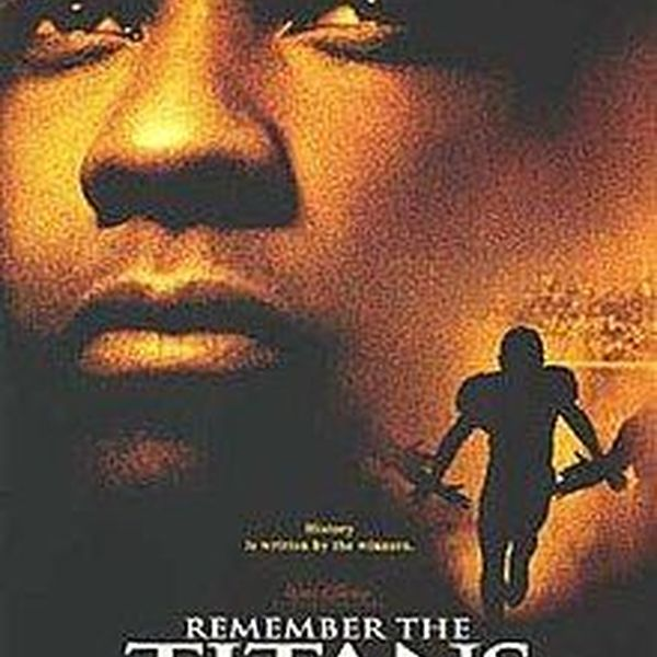 Remember The Titans Movie Essay Examples