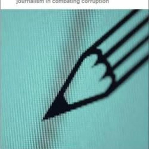 Role Of Media In Corruption Essay Examples