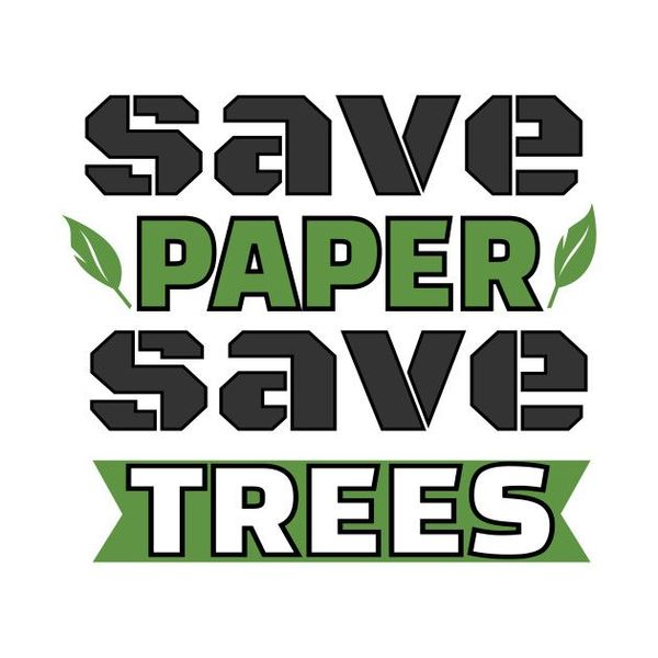 Save Paper Save Trees Essay Examples