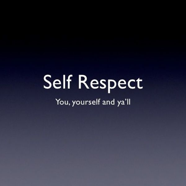 Self Respect Essay Examples